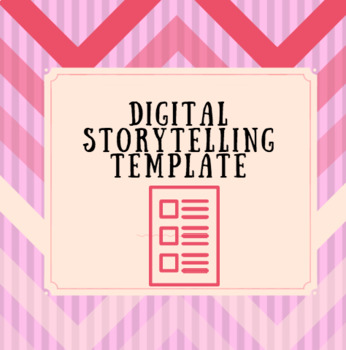 Digital Story Telling Template