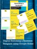 Digital Stretching a Sentence Template Using Google Slides