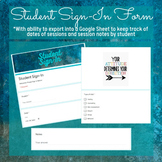 Digital Student Sign-In Form (Counseling, therapy, school psychology)