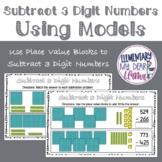 Digital Subtract 3 Digit Numbers Using Models