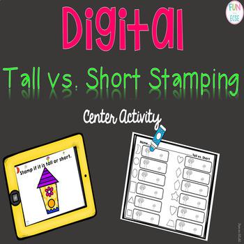 Digital Tall vs. Short Stamping Center Activity