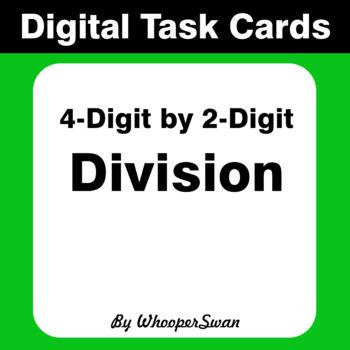 Digital Task Cards: 4-Digit by 2-Digit Division