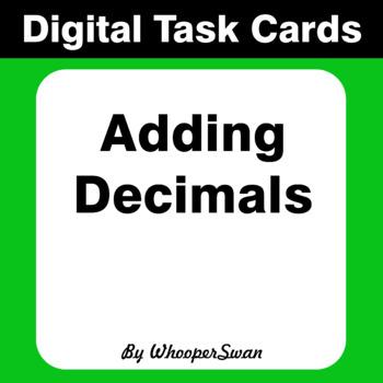 Digital Task Cards: Adding Decimals