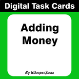Digital Task Cards: Adding Money