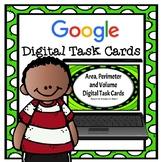 Digital Task Cards- Area Perimeter and Volume 5.4H 5.6A 5.6B Google Classroom