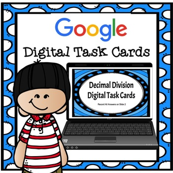 Digital Task Cards- Dividing Decimals by Wholes TEKS 5.3E