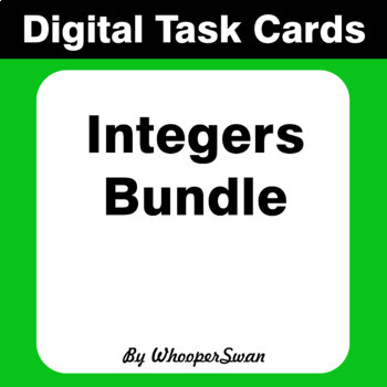 Digital Task Cards: Integers Bundle