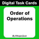 Digital Task Cards: Order of Operations