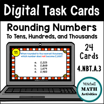 Digital Task Cards - Rounding to Tens, Hundreds, & Thousands