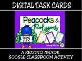 TEKS 2.8C / Distance Learning Digital Task Cards: Peacocks