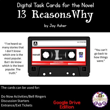 Digital Task Cards for 13 Reasons Why by Jay Asher (Google Drive Edition)