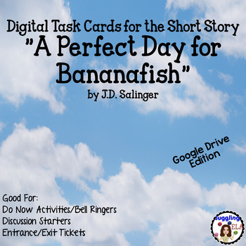 """Digital Task Cards for """"A Perfect Day for Bananafish"""" by J.D. Salinger"""