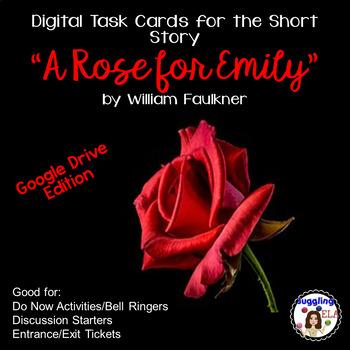 "Digital Task Cards for ""A Rose for Emily"" by William Faulkner (Google Drive)"