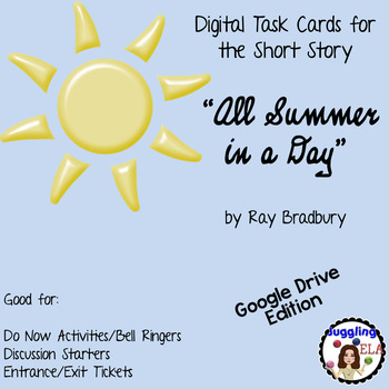 "Digital Task Cards for ""All Summer in a Day"" by Ray Bradbury (Google Drive)"