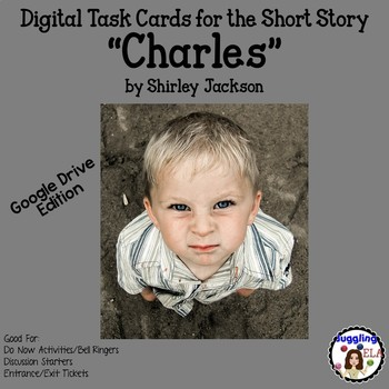 "Digital Task Cards for ""Charles"" by Shirley Jackson (Google Drive Edition)"