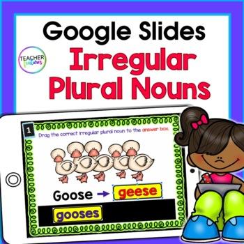 Digital Task Cards for Google Classroom: Irregular Plural Nouns