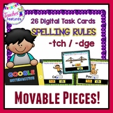 Google Classroom 2nd Grade SPELLING RULES -tch & -dge