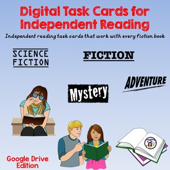 Digital Task Cards for Independent Reading: Fiction Set (Google Drive Edition)