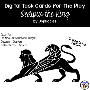 Digital Task Cards for Oedipus the King by Sophocles (Google Drive Edition)