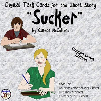 """Digital Task Cards for """"Sucker"""" by Carson McCullers (Google Drive Edition)"""