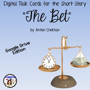 "Digital Task Cards for ""The Bet"" by Anton Chekhov (Google Drive Edition)"