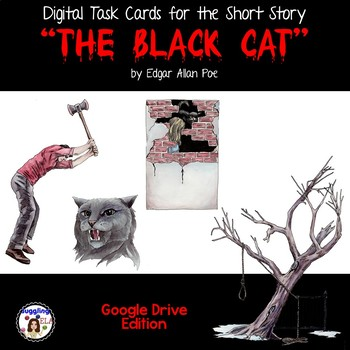 "Digital Task Cards for ""The Black Cat"" by Edgar Allan Poe (Google Drive Edition)"
