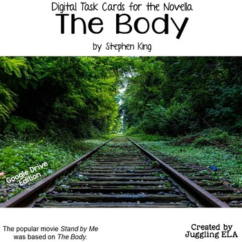 Digital Task Cards for The Body by Stephen King (Google Drive Edition)