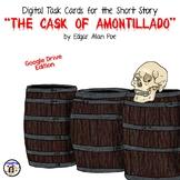 "Digital Task Cards for ""The Cask of Amontillado"" by Edgar Allan Poe Google Drive"