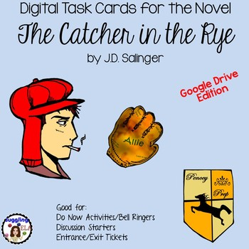 Digital Task Cards for The Catcher in the Rye by J.D. Salinger (Google Drive)