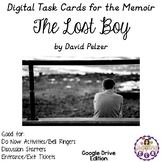 Digital Task Cards for The Lost Boy by David Pelzer (Google Drive Edition)