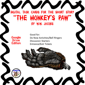 """Digital Task Cards for """"The Monkey's Paw"""" by W.W. Jacobs Google Drive Edition"""