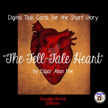 "Digital Task Cards for ""The Tell-Tale Heart"" by Edgar Allan Poe (Google Drive)"