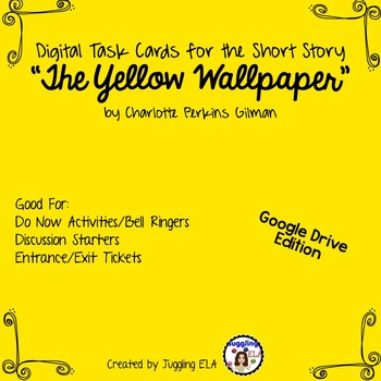 """Digital Task Cards for """"The Yellow Wallpaper"""" by Charlotte Perkins Gilman"""