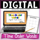 Time Order Words Digital Task Cards for Google Slides