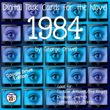 Digital Task Cards for the Novel 1984 by George Orwell (Google Drive Edition)
