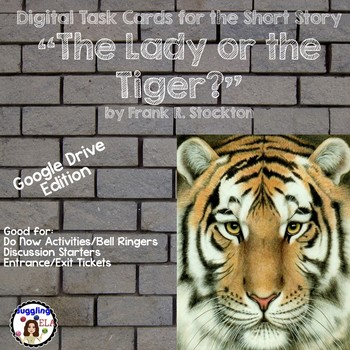 """Digital Task Cards for the Short Story """"The Lady or the Tiger?"""" (Google Drive)"""