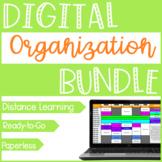 Teacher Digital Organization Bundle {In Person & Distance