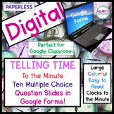 Digital Telling Time to the Minute Google Forms Quiz