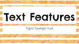 Digital Text Features Scavenger Hunt