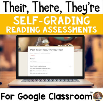 Digital There/Their/They're SELF-GRADING Assessments for Google Classroom