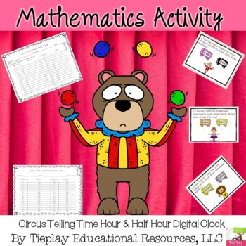 Digital Time for the Circus Hour and Half-Hour Math
