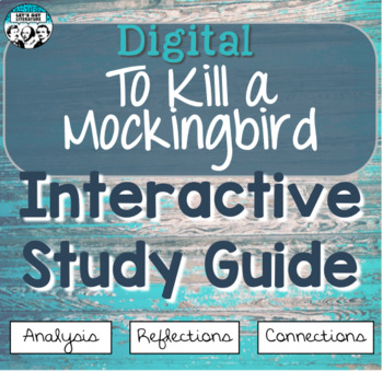Digital To Kill a Mockingbird Interactive Notebook
