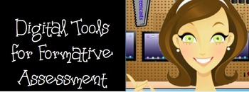 Digital Tools for Formative Assessment