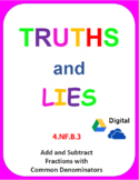 Digital Truths and Lies - Add and Subtract Fractions with Common Denominators