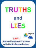 Digital Truths and Lies - Add and Subtract Fractions with Unlike Denominators