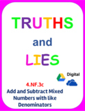 Digital Truths and Lies - Add and Subtract Mixed Numbers with Like Denominators