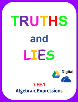 Digital Truths and Lies - Algebraic Expressions (7.EE.1)