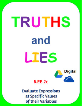 Digital Truths and Lies - Evaluate Expressions (6.EE.2c)