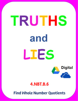 Digital Truths and Lies - Finding Whole Number Quotients (4.NBT.B.6)