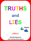 Digital Truths and Lies - Identify Rational and Irrational Numbers (8.NS.A.1)